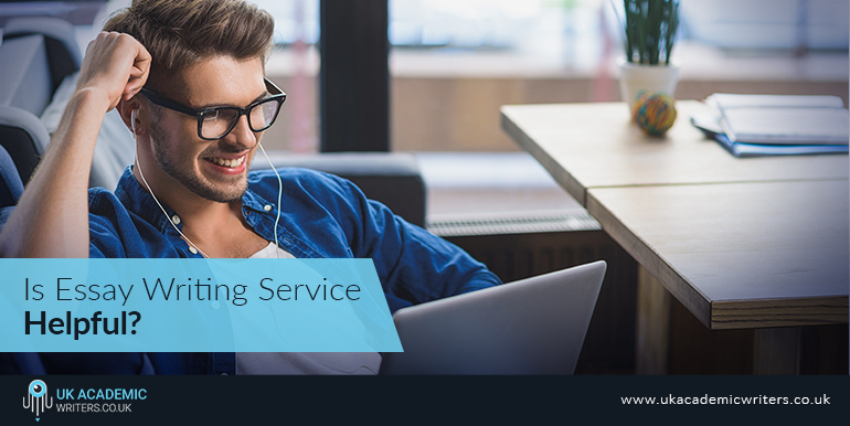 Is Essay Writing Service Helpful?