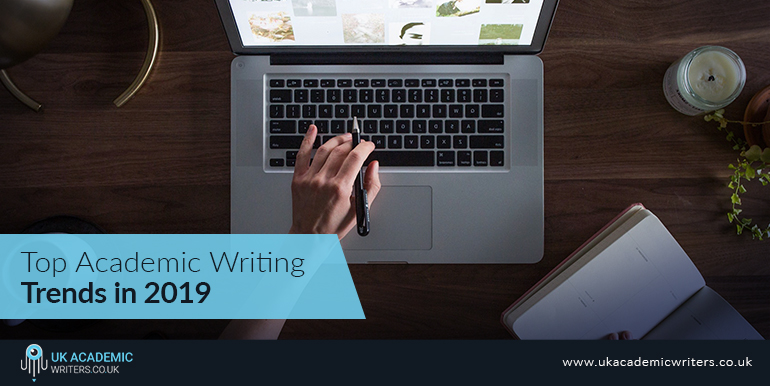 Top Academic Writing Trends in 2019