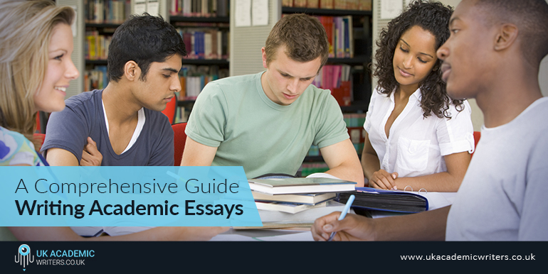 A Comprehensive Guide to Writing Academic Essays
